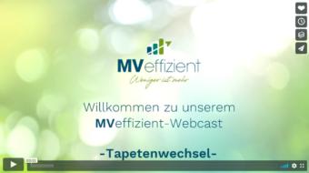 MVeffizient startet neue Webcast-Reihe Tapetenwechsel