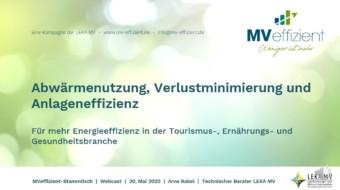MVeffizient-Webcast Tapetenwechsel – Heute: Abwärmenutzung, Verlustminimierung und Anlageneffizienz