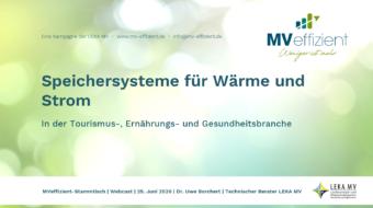 MVeffizient-Webcast Tapetenwechsel – Heute: Speichersysteme Wärme und Strom