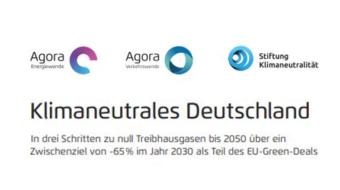 Klimaneutrales Deutschland – Studie von Agora Energiewende zeigt auf wie es gelingen kann